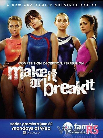 Autors: lollipopgirl Seriāls Make it or Break it .