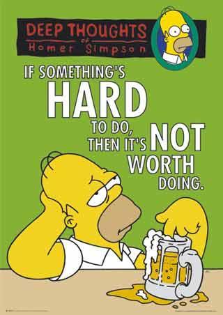 Viss Es vairs nevaru iet tālāk... Autors: dunduciene Simpsonu citāti