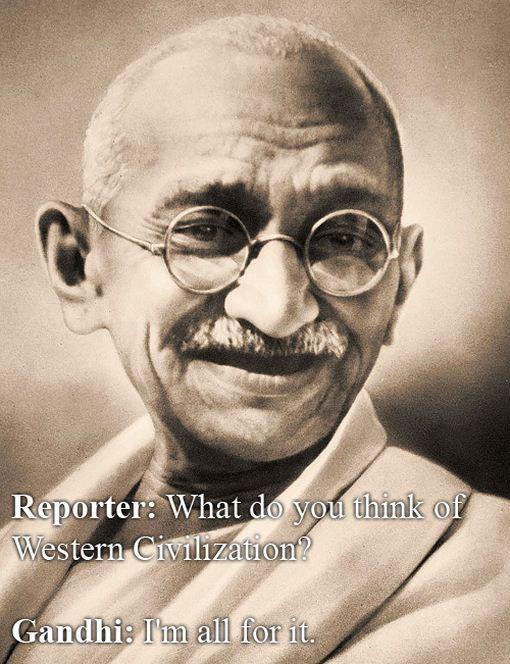 Mahatma Gandijs cīnītājs par... Autors: errormaker Kā būt asprātīgam...