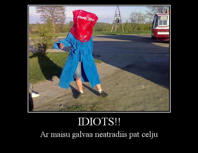 Autors: lesters13 Idiots!!