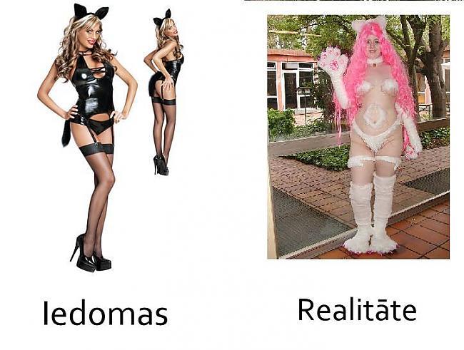 Kad gribi pārģerbties par... Autors: mazaaaalaura Iedomas vs Realitāte