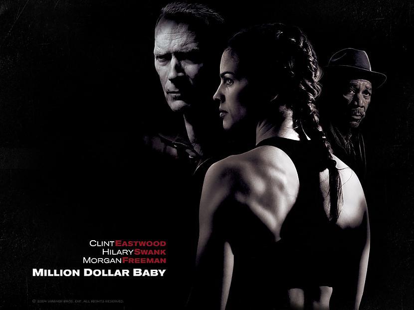 Million Dollar Baby Arī filma... Autors: JRoss Tās Filmas...