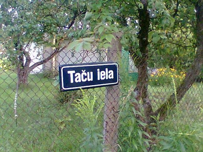 Nu es taču ielā dzīvoju Autors: crazyfly Latvija nekad nebeidz pārsteigt