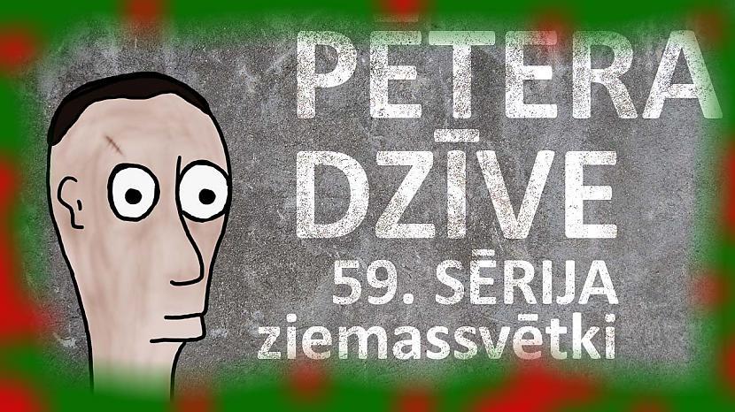 Autors: kurm1s Pētera dzīve - Ziemassvētki (59. sērija)