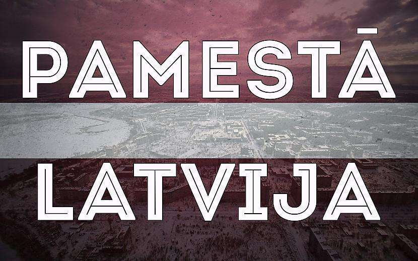 Autors: BizBony Pamestā Latvija!