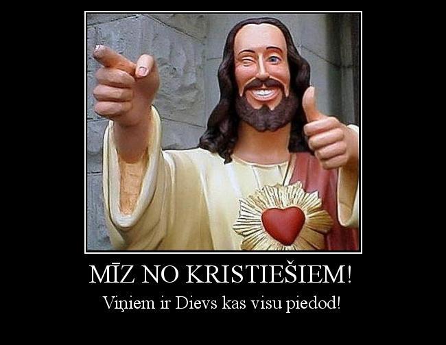 Autors: Kolch Mīz no kristiešiem!