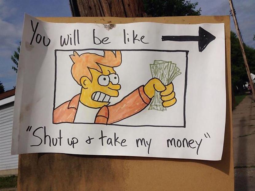 Aizveriaties un ņemiet manu... Autors: Kapteinis Cerība 12 aizraujošākās zīmes no krāmu tirdziņiem