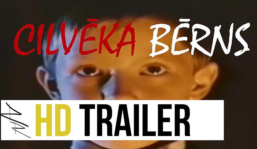 Autors: RiktīgsRaitis Cilvēka bērns (official trailer 2015) hd
