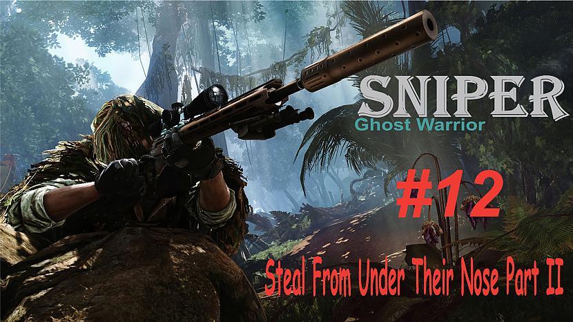 Autors: SilverGun Games Sniper:Ghost Warrior - Mission 12 - Steal From Under Their Nose - Part II