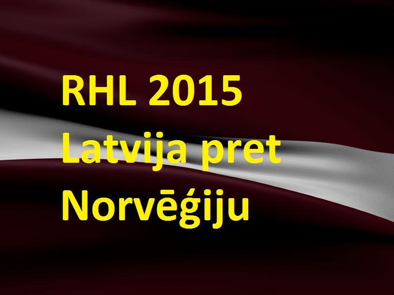 Autors: Latvian Revenger RHL 2015 Pasaules čempionāts hokejā: ceturtdaļfināls - Latvija pret Norvēģiju!