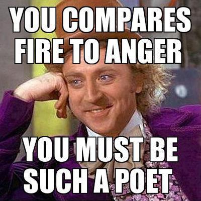 Tu salīdzināji uguni ar... Autors: Sarius Miris Džīns Vailders