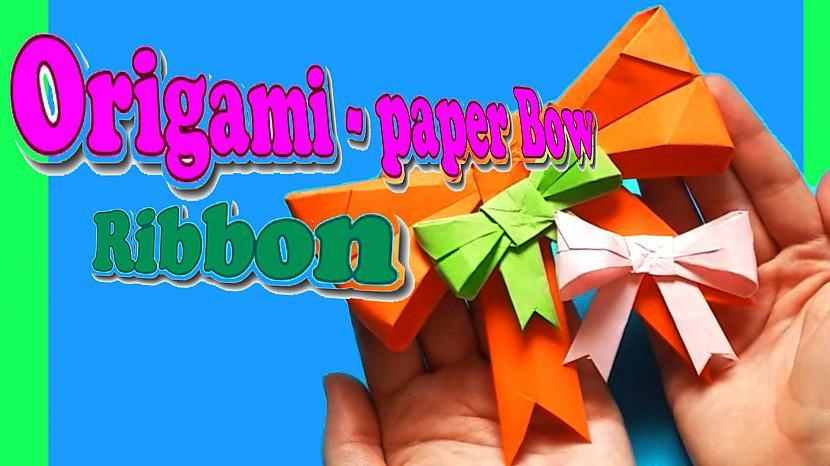 Autors: Halynka Georgiatx Cute Kawaii Paper Bow/ Ribbon/ Origami Bow