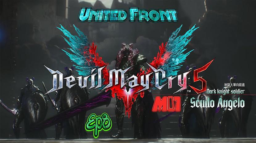 Autors: Fosilija Devil May Cry 5 - Ep8 - M07 - United Front